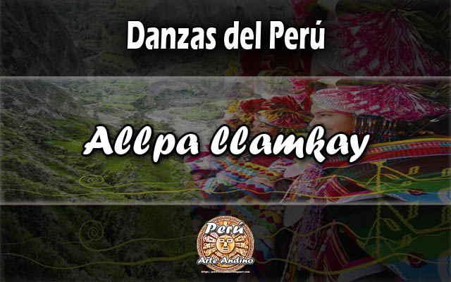 danza allpa llamkay
