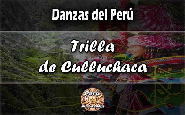 danza de ayacucho trilla de culluchaca