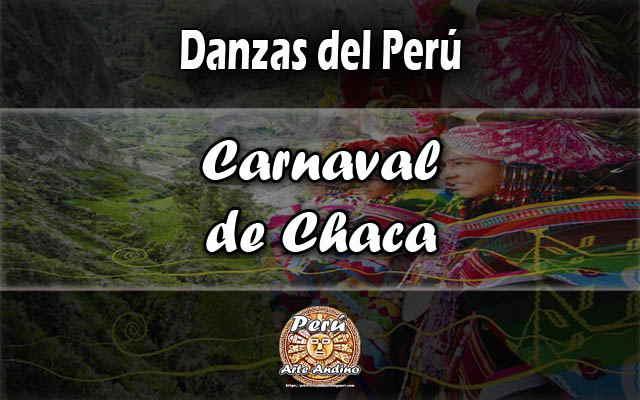 historia de la danza carnaval de chaca