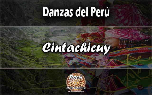historia de la danza cintachicuy del departamento de ayacucho