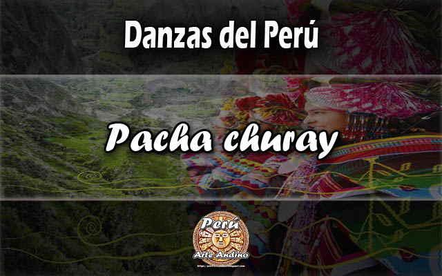 danza pacha churay