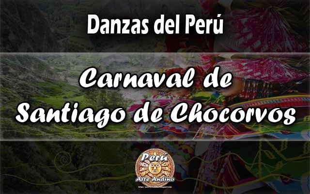 historia de la danza carnaval de santiago de chocorvos