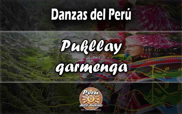danza pukllay qarmenqa letra, historia y audio