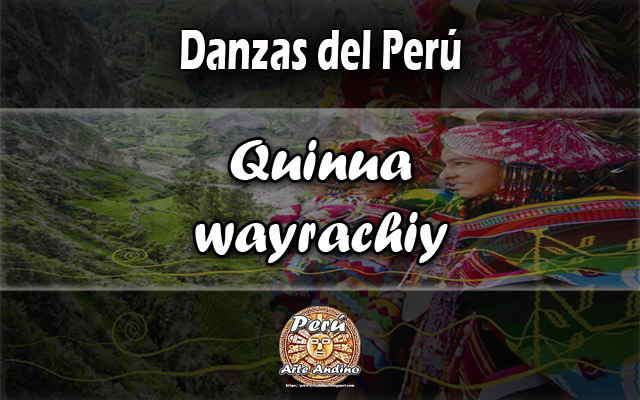 reseña danza quinua wayrachi