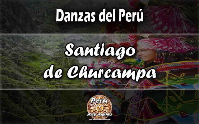danza santiago de churcampa reseña historica