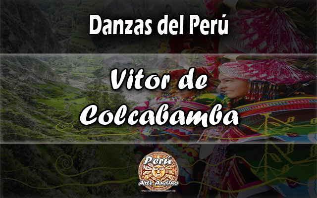 vitor de colcabamba reseña historica