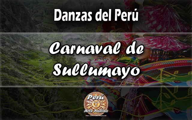 reseña de la danza carnaval de sullumayo