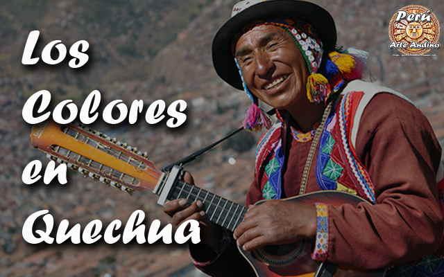 los colores en quechua - llimphikuna
